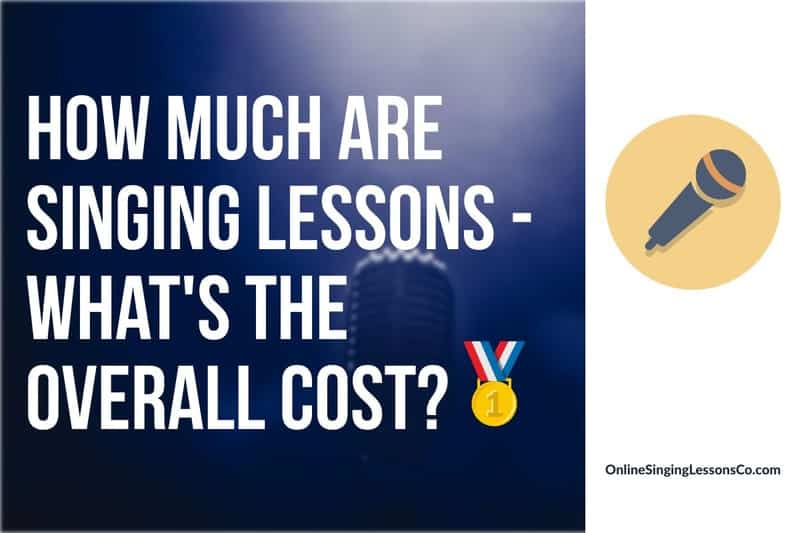 How Much Are Singing Lessons – What's the Overall Cost?🥇