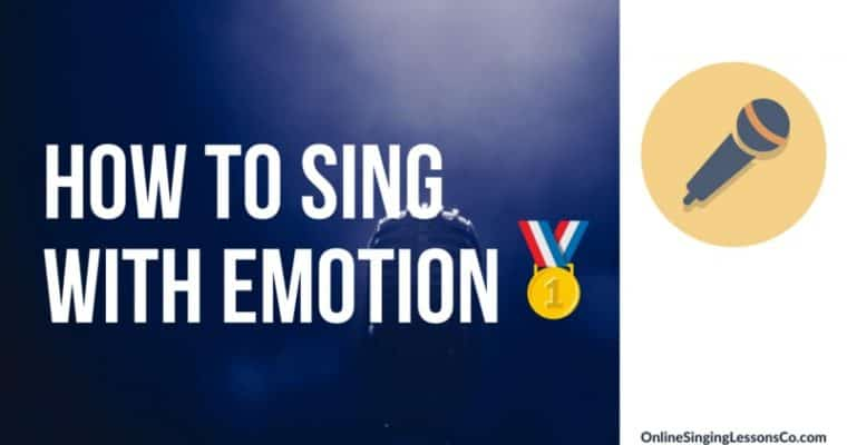 How to Sing With Emotion🥇 (2020 Guide)