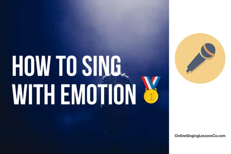 How to Sing With Emotion🥇 (2021 Guide)