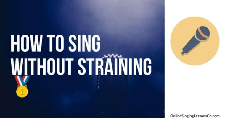 How to Sing without Straining🥇 (2020 Guide)