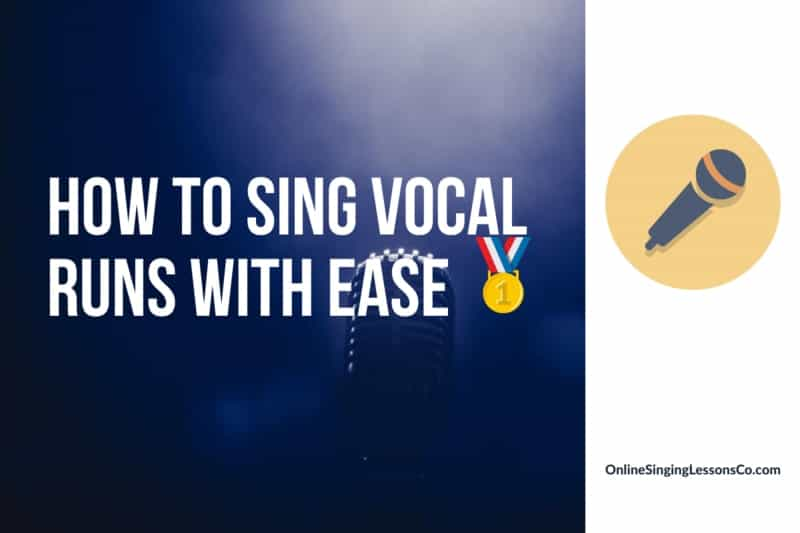 How to Sing Vocal Runs with Ease 🥇 (2021)